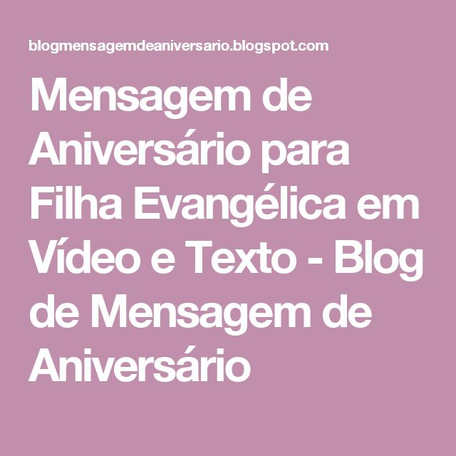 Tag Mensagens De Aniversario De Mãe Para Filha Evangelica