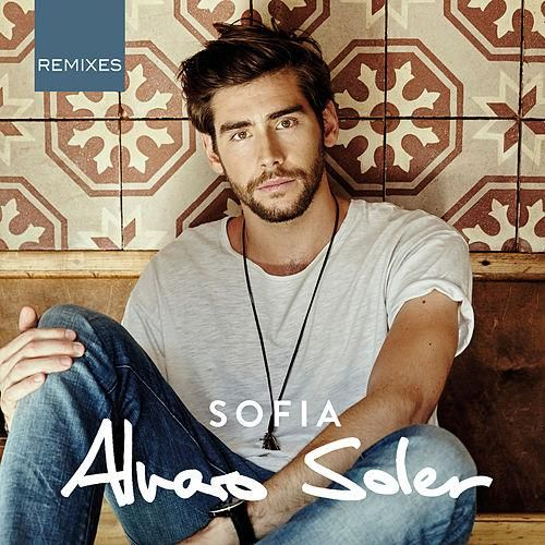 Alvaro Soler: Sofia (Remix EP) - 2016.