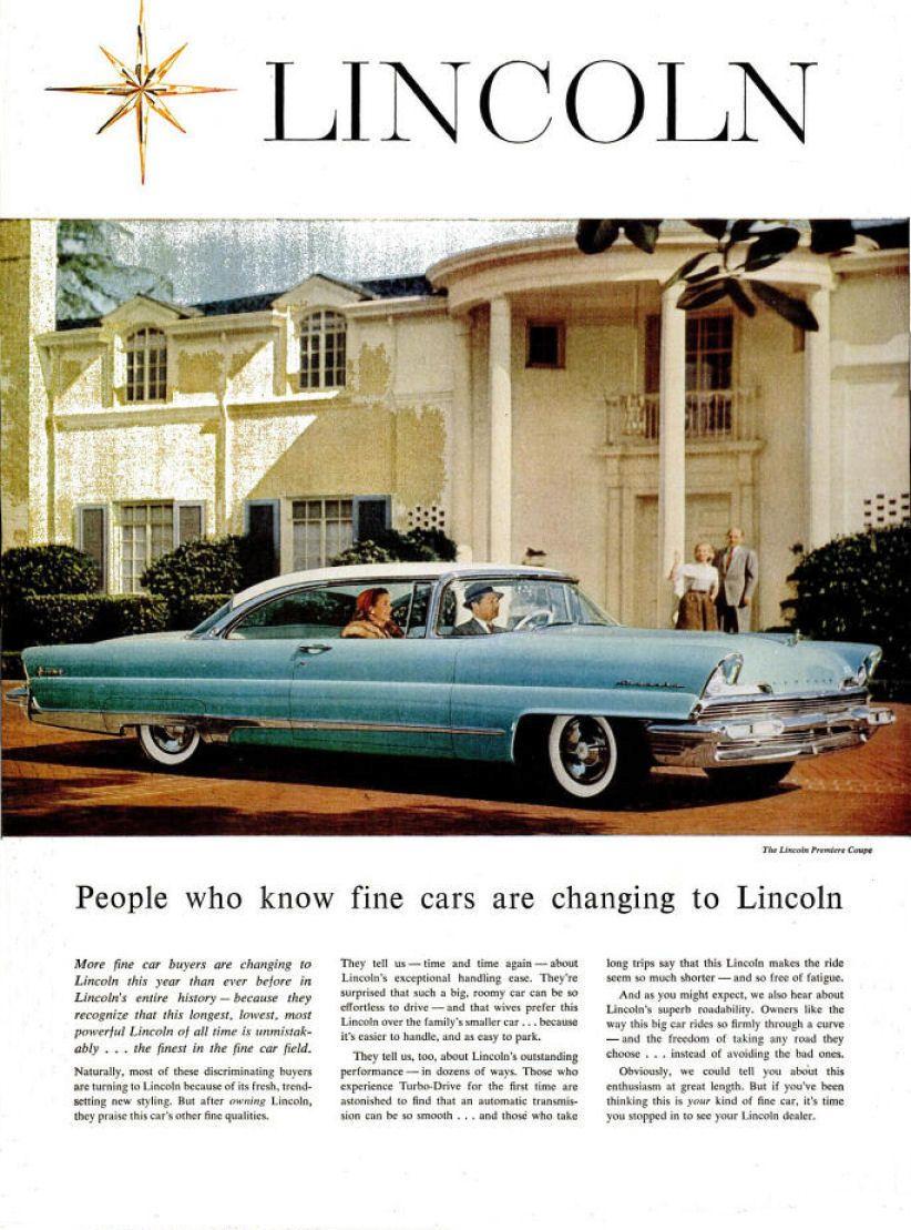 1956 Lincoln Ad 02 Retro Car Ads Lincoln Cars Classic Cars