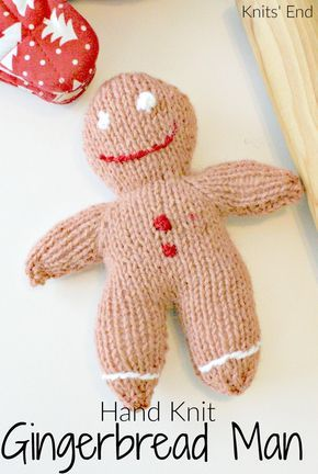 Hand Knit Gingerbread Man Dinner Pinterest Knitting Knitting