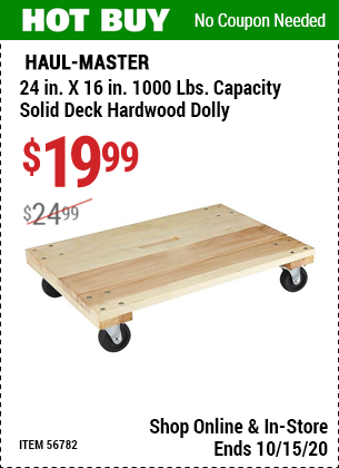 Haul Master 24 In X 16 In 1000 Lbs Capacity Solid Deck Hardwood Dolly For 19 99 Harbor Freight Tools Harbor Freight Coupon Hardwood Decking
