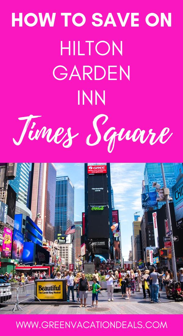 Save On Hilton Garden Inn Times Square