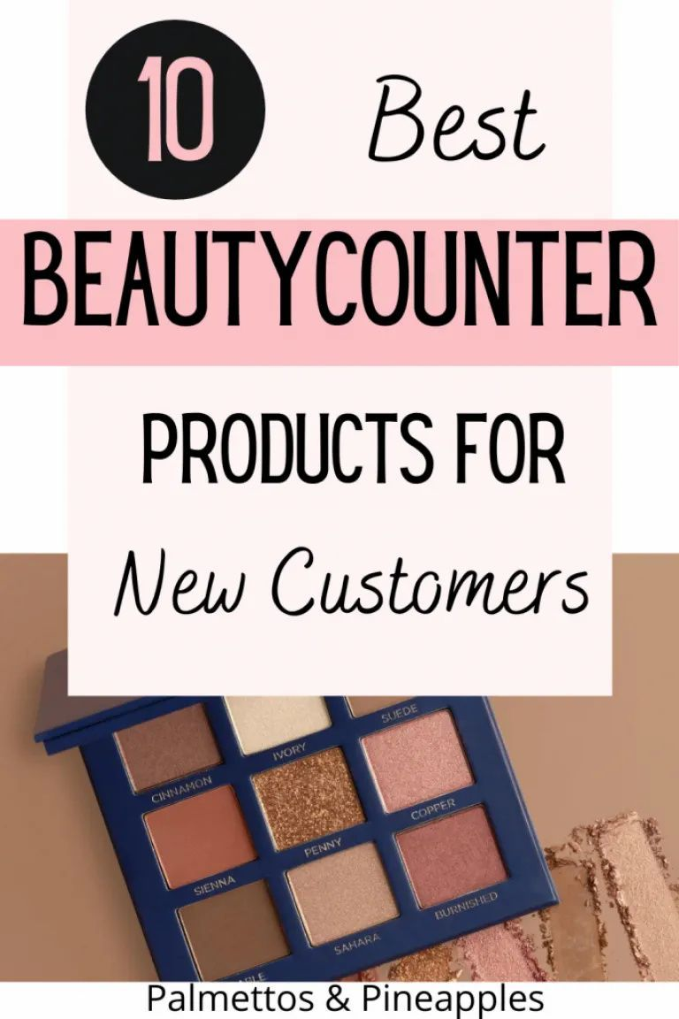 Sharing the Top 10 Beautycounter Items for First-Time Customers to try if you're looking to switch to safer beauty products. #CleanBeauty #Beautycounter #SaferBeauty #EyeshadowPalette #CleanMakeup