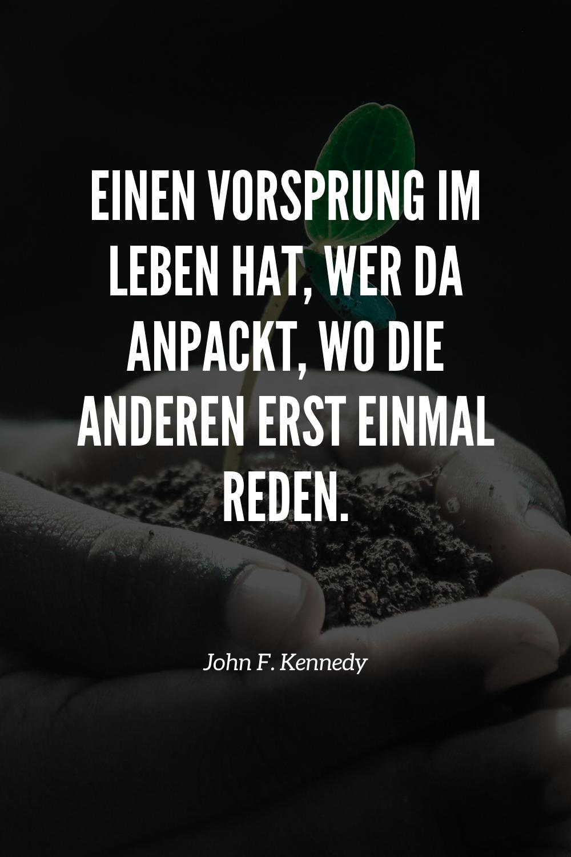Motivation Erfolg Zitat John F Kennedy Spruche Zitate Zitate Erfolg Zitate
