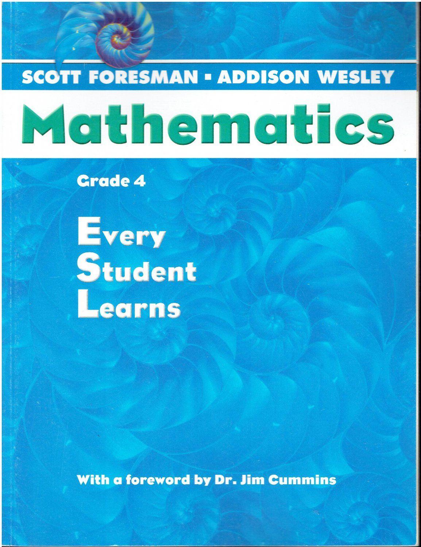 Scott Foresman Addison Wesley Mathematics Grade 4 Every