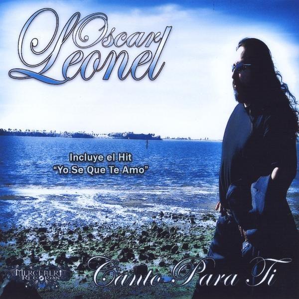 Oscar Leonel - Canto Para Ti