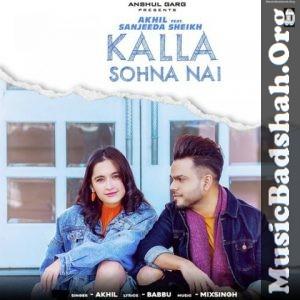 Kalla Sohna Nai 2019 Punjabi Pop Mp3 Songs Download Mp3 Song Download Pop Mp3 Mp3 Song