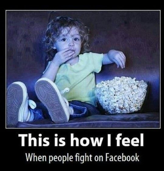 Funny Girl Fight Quotes: This Is How I Feel When People Fight Over Facebook