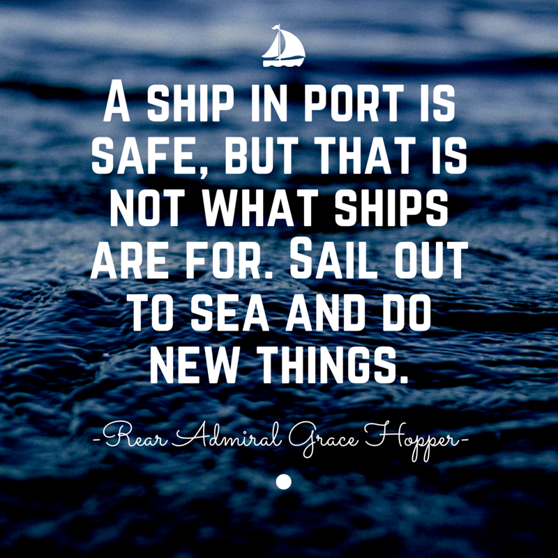 Stem Education Quotes: Sail Out To Sea! #Motivation #girlsinSTEM #STEM #quotes