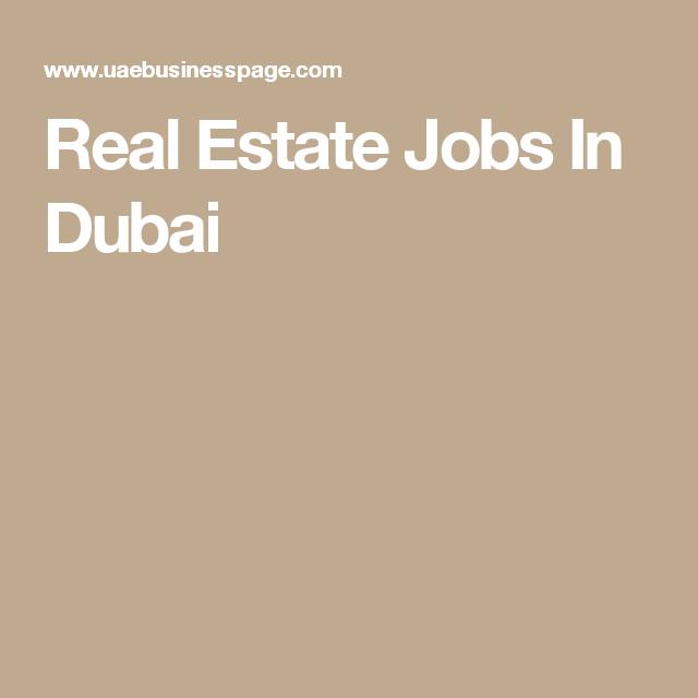 Real Estate Jobs In Dubai  Jobs In Dubai    Real