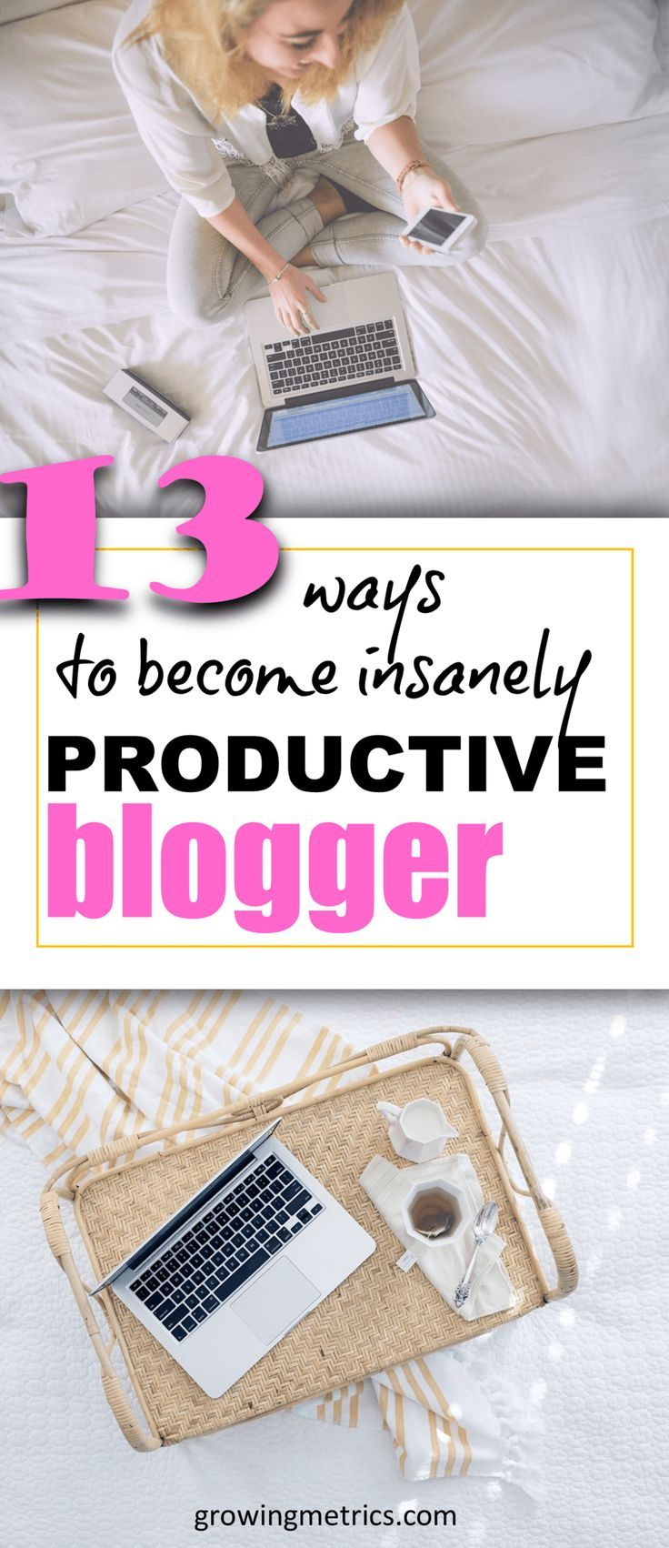 No BS 13 Ways to an Insanely Productive Blogger in