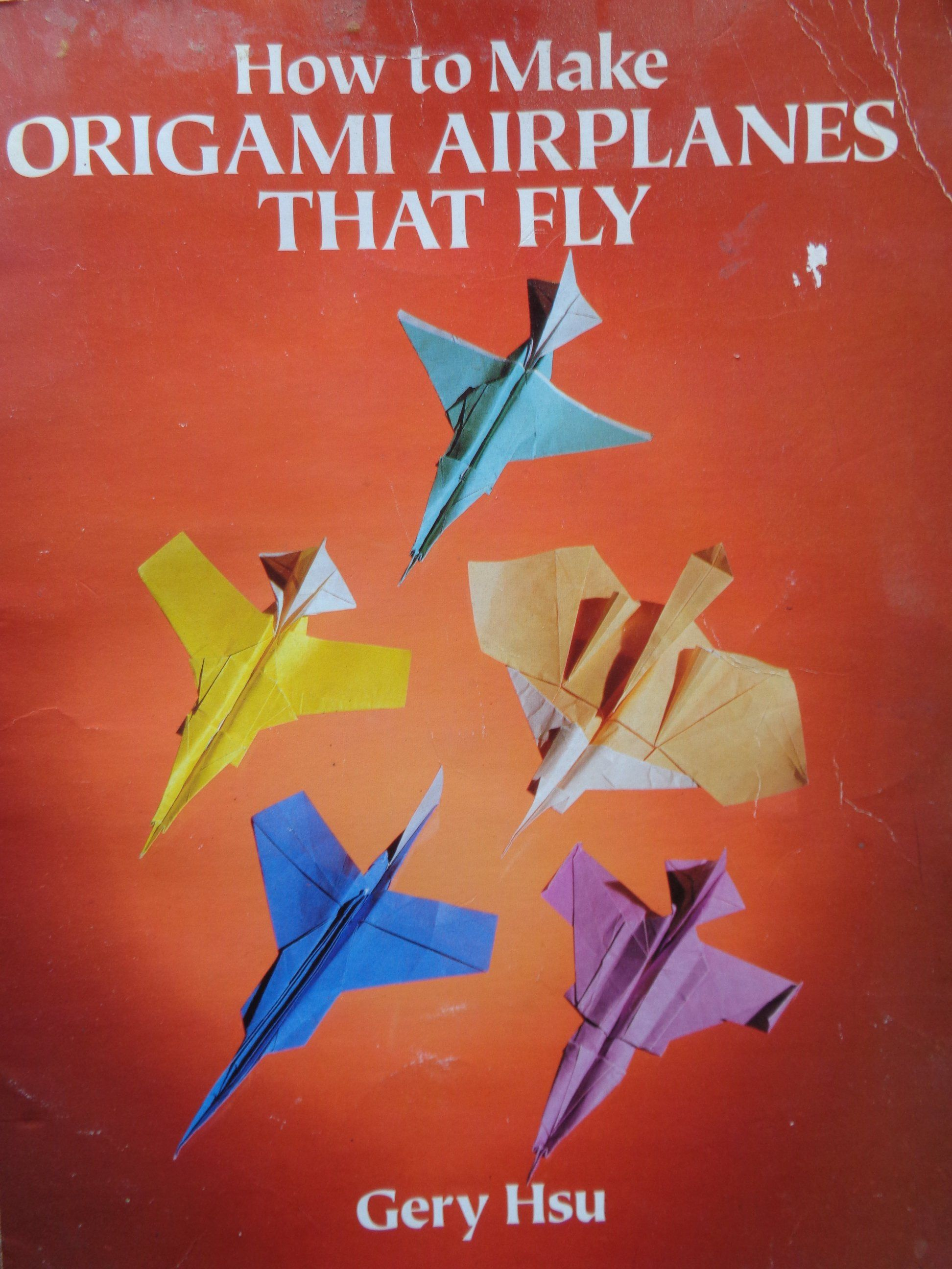 How To Make Origami Airplanes That Fly By Gery Hsu Origami Airplane Origami How To Make Origami
