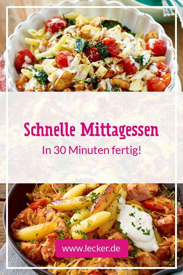 Schnelles Mittagessen - in 30 Minuten fertig!