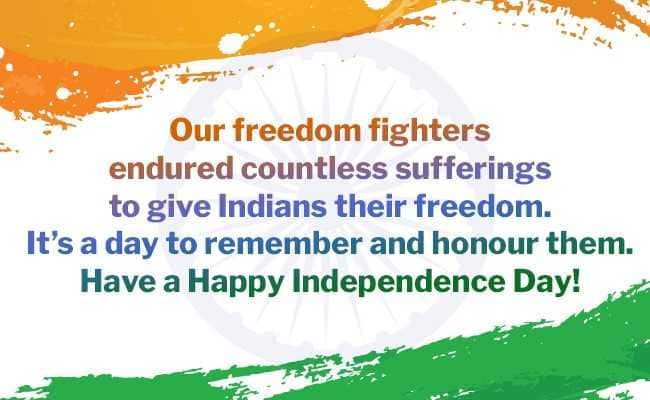 Independence Day 2019 Messages That Will Stir Patriotism In You Independence Day Quotes Independence Day Wishes Independence Day Greetings
