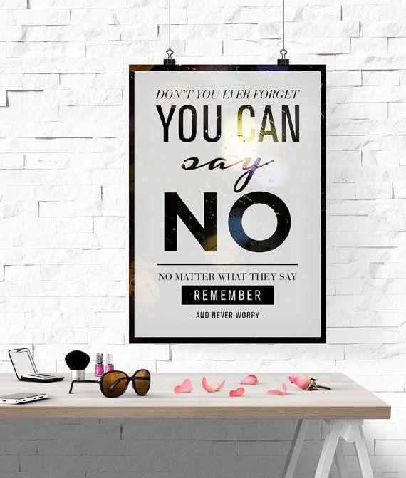 Typographic Print, Typographic Poster, Photographic Prints, Bokeh Print, Bokeh Photography, Say No Print, Ispirational Quote, Quote Poster