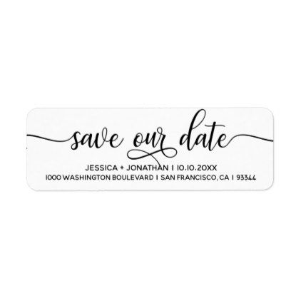 White Black SAVE OUR DATE Wedding Return Address Label Return - address label