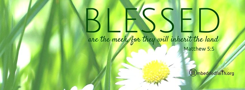 Beatitude Facebook Cover Series Blessed are the meek, for