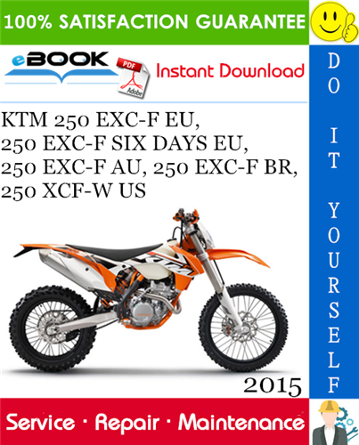 2015 Ktm 250 Exc F Eu 250 Exc F Six Days Eu Motorcycle Service Repair Manual Ktm 250 Exc Ktm Repair Manuals