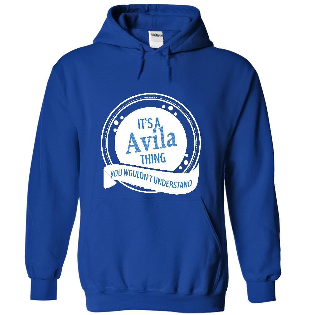 Its a Avila thing T Shirt, Hoodie, Sweatshirt