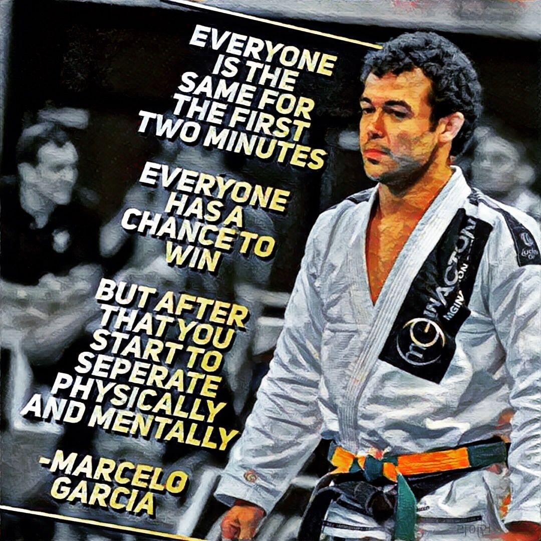 Marcelo Garcia Quote Quote Jiujitsu Mma Ufc Inspiration