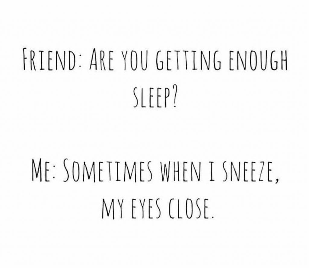 Top 18 No Sleep Meme Sleep Quotes Funny Sleep Meme No Sleep Meme