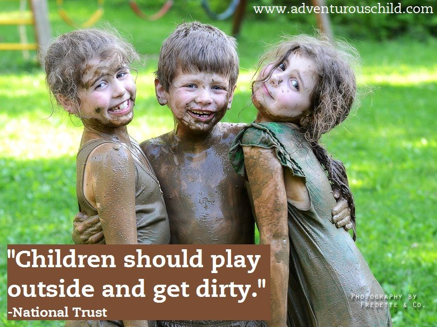 """""""Children should play outside and get dirty."""" Mud and dirt play is an often overlooked opportunity for learning on the preschool playground. #playoutdoors"""