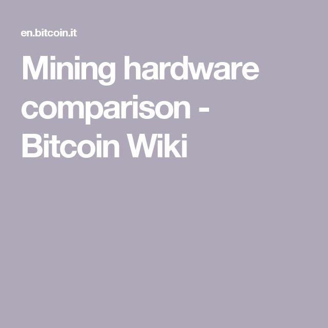 Bitcoins wiki hardware