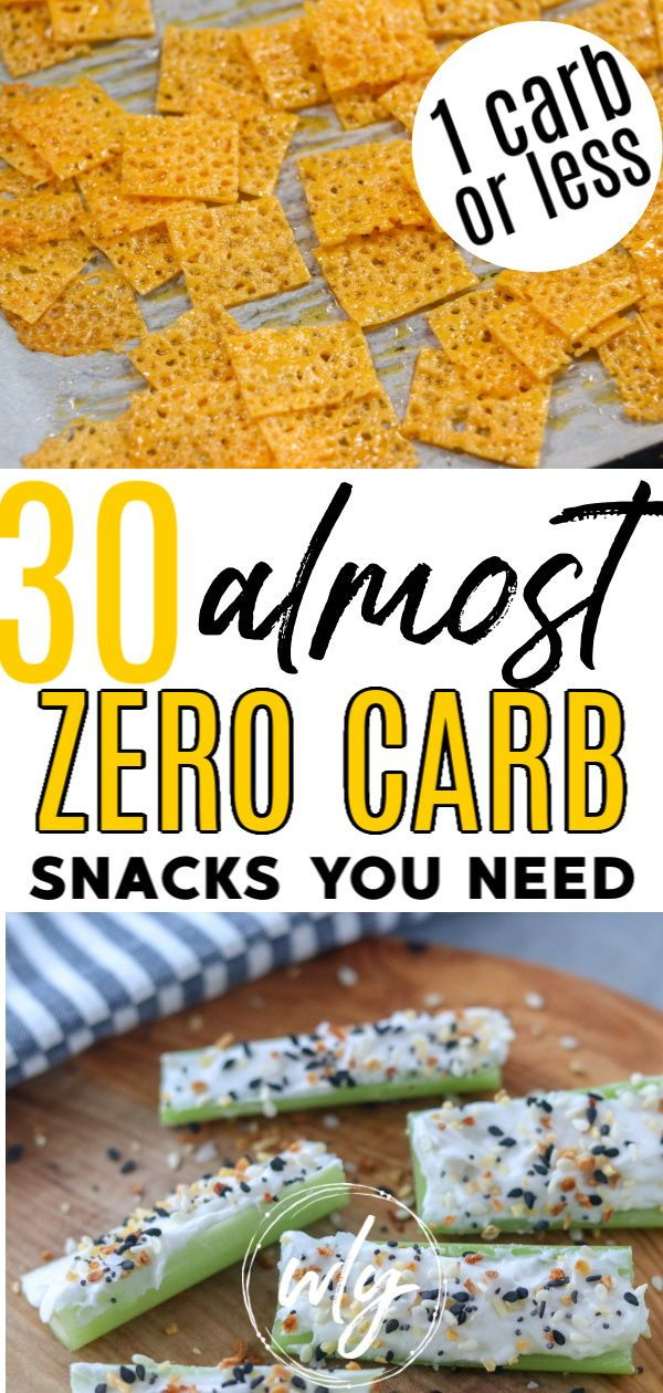 30 No Carb Snacks to Buy and Make – Whole Lotta Yum