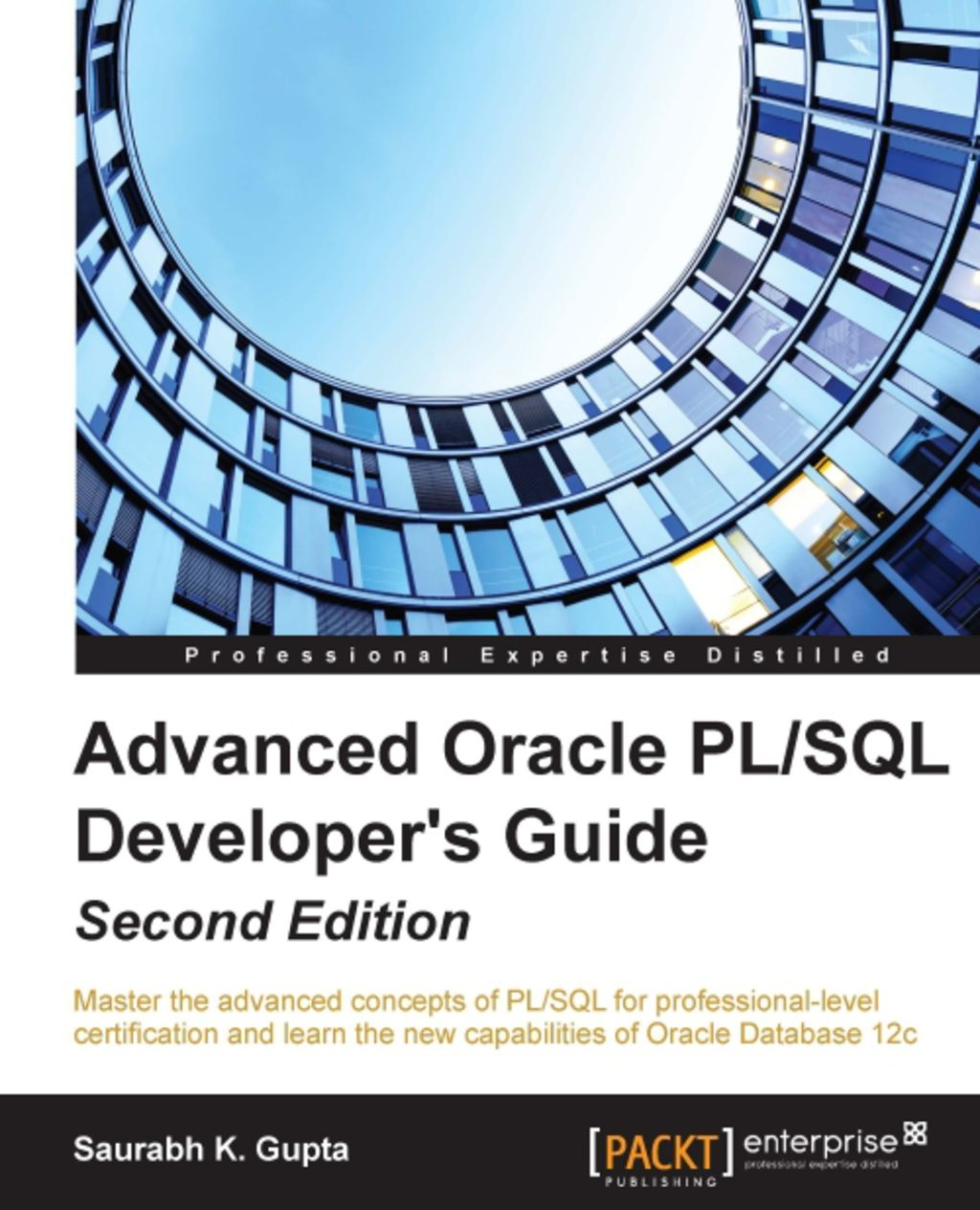 Advanced Oracle Pl Sql Developer S Guide Ebook With Images