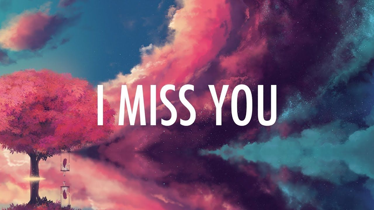 Clean Bandit – I Miss You (Lyrics) ft  Julia Michaels