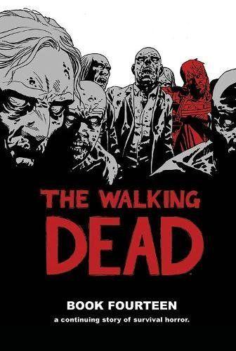 48feb0f944b8a The Walking Dead Book 14 | Book | The walking dead book, The walking ...