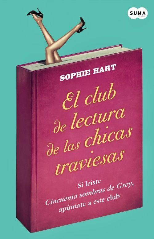 El club de lectura de las chicas traviesas, de Sophie Hart