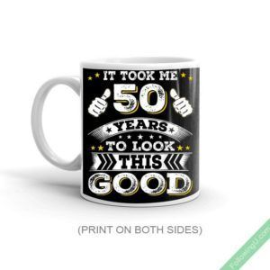 50Th Birthday Gift For Husband Took Me 50 Years- 50 Year Old Mug #moms50thbirthday Are looking for an awesome surprise 50th birthday gift idea? Then this 'It took me 50 years to look this good' is an epic gift for any Fifty birthday celebration party! Sure to be a hit on the 50th birthday gift for your husband, grandpa or brother. A great 50th birthday gift for women, 50th [...] #moms50thbirthday