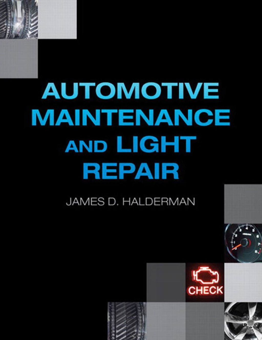 Automotive Technology: A Systems Approach, 7th Edition ...