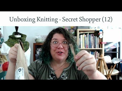 Unboxing Knitting - Secret Shopper 12 See what my mystery package contains this month!