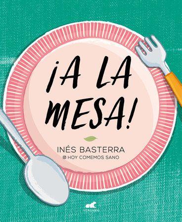 ¡A la mesa! / Food is Ready!