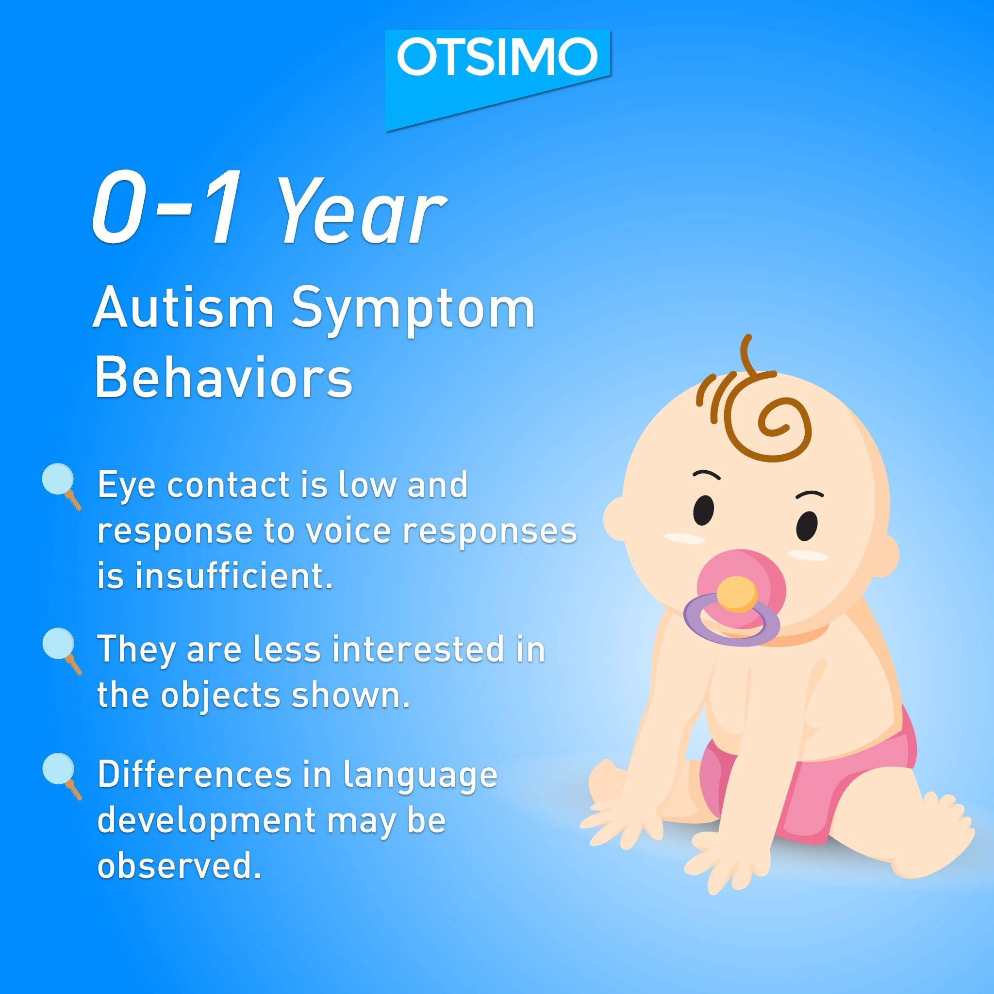 What are the autism signs that can be observed in 0 1 year old