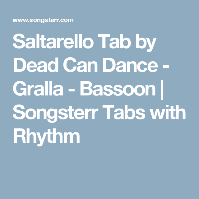 Saltarello Tab by Dead Can Dance - Gralla - Bassoon