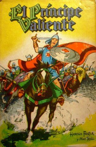 Lecturas de mi infancia: El Príncipe Valiente, Harold Foster.