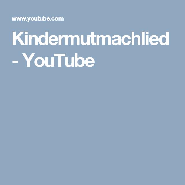 kindermutmachlied