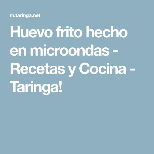 Huevo frito hecho en microondas - Recetas y Cocina - Taringa!