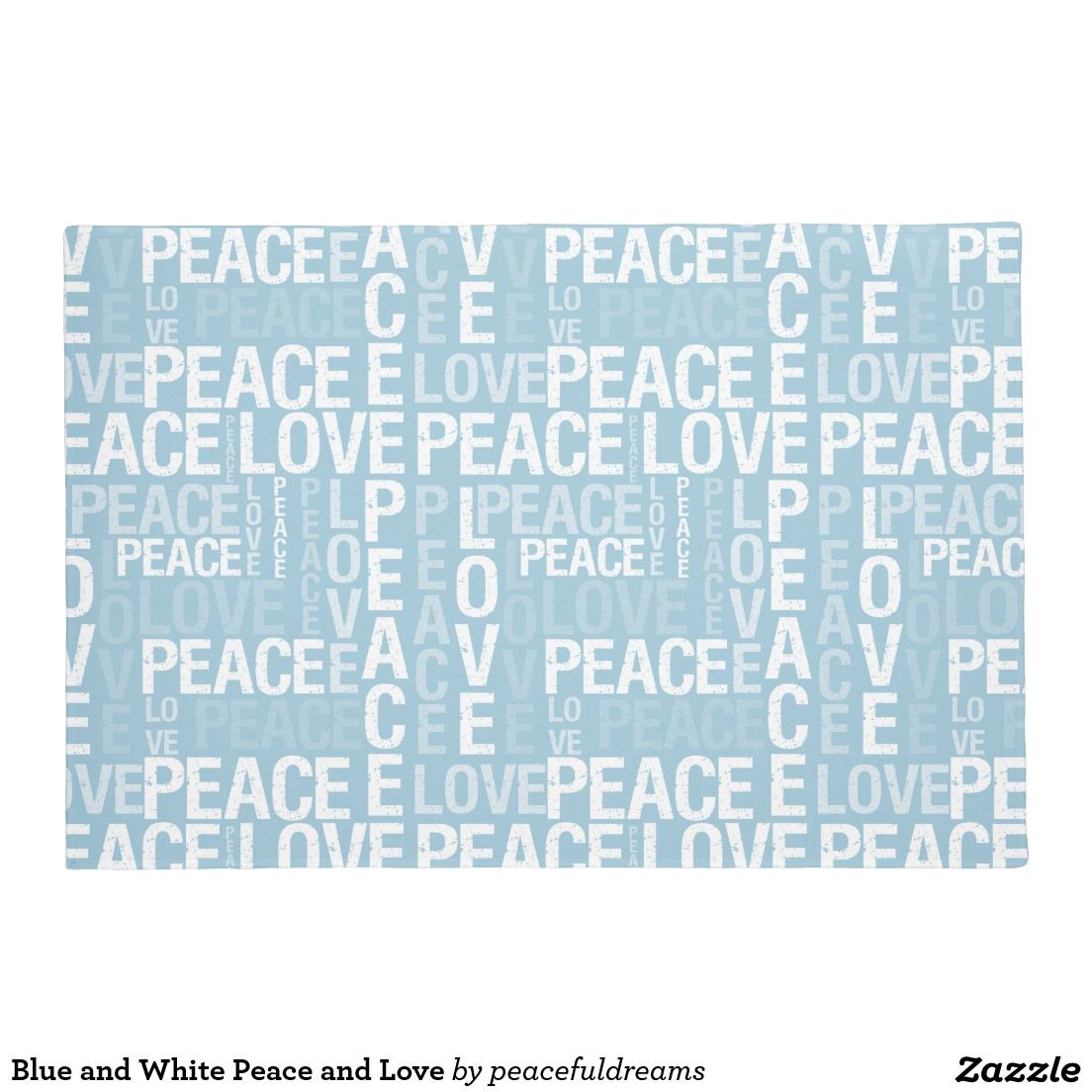 Blue and White Peace and Love Doormat | Door Mats | Pinterest ...