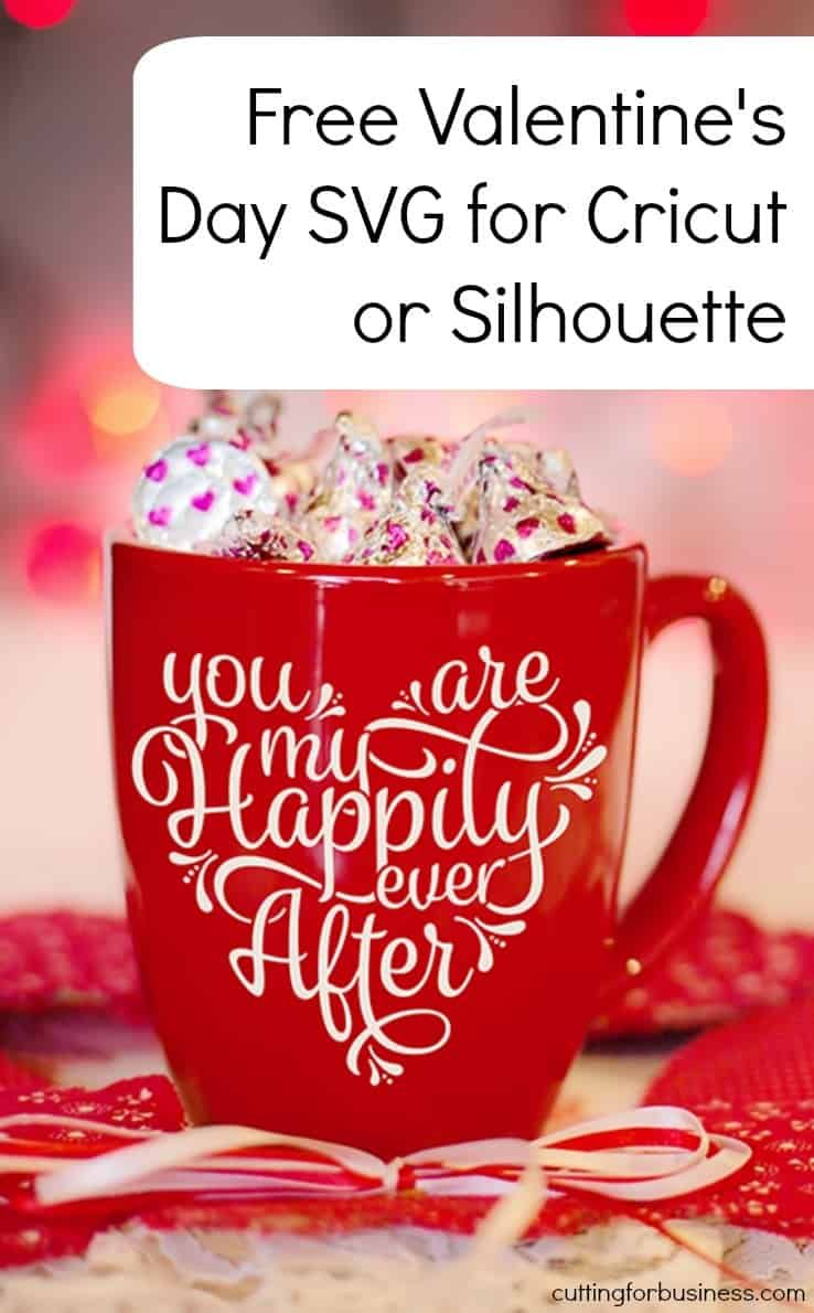 Free Valentine's Day Heart SVG Cut File - Free valentine, Valentines mugs, Valentines svg, Valentine projects, Valentine svg files, Valentines - Free commercial use Valentine's Day, 'You are my Happily Ever After', SVG cut file for Silhouette Cameo or Cricut