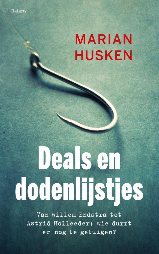 Deals en dodenlijstjes Marian Husken Getuigen zijn