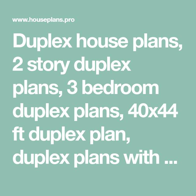 Duplex House Plans 2 Story Duplex Plans 3 Bedroom Duplex Plans