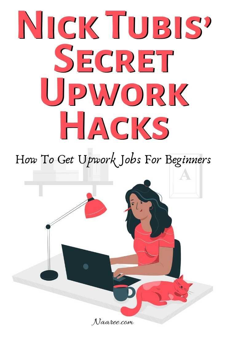 How To Get Upwork Jobs For Beginners Nick Tubis Secret Hacks For Upwork Freelancers Upwork Upwork Profile Freelancing Jobs
