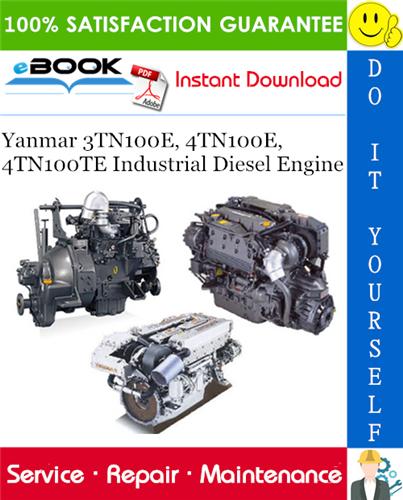 Yanmar 3tn100e 4tn100e 4tn100te Industrial Diesel Engine Service Repair Manual Marine Diesel Engine Diesel Engine Diesel