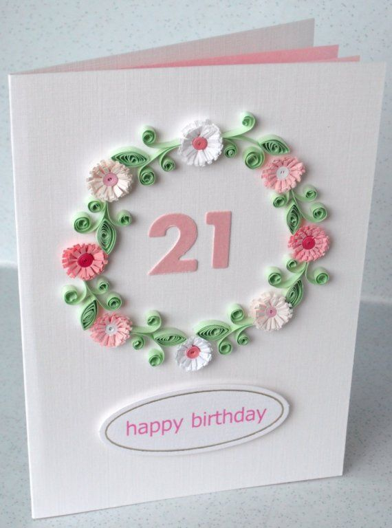 21st Birthday Card Paper Quilling Flowers By Paperdaisycarddesign