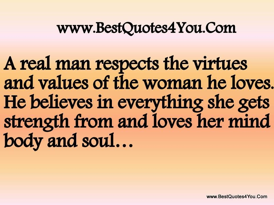 Strong Woman Love Quotes | real man respects the virtues