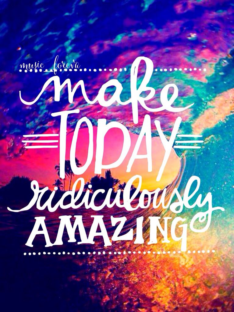 Make today ridiculously amazing! on We Heart It  Positive quotes